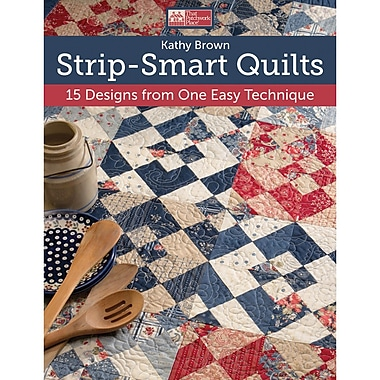 That Patchwork Place, Strip-Smart Quilts