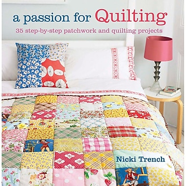 Cico Books, A Passion For Quilting