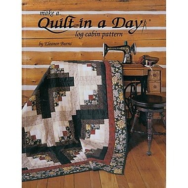 Make A Quilt In A Day Log Cabin Pat