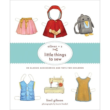 Stewart Tabori & Chang Books, Oliver + S Little Things To Sew