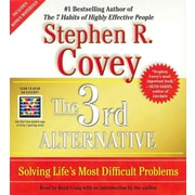 The 3rd Alternative: Solving Life's Most Difficult Problems Stephen R. Covey CD