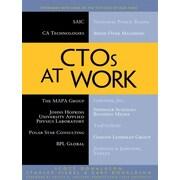 CTOs at Work Scott Donaldson, Stanley Siegel, Gary Donaldson 1st Edition