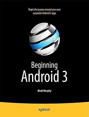 Beginning Android 3 Mark Murphy Paperback 466800