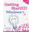 Getting StartED with Windows 7 Joseph Moran [Paperback]