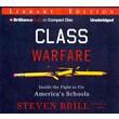 Class Warfare: Inside the Fight to Fix America's Schools Audiobook CD Steven Brill