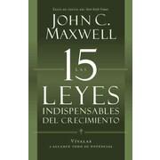 Las 15 Leyes Indispensables Del Crecimiento (Spanish Edition) John C. Maxwell Paperback