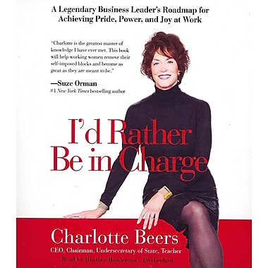 I'd Rather Be In Charge Audiobook CD Charlotte Beers