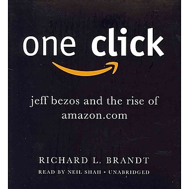 One Click: Jeff Bezos and the Rise of Amazon.com Richard L. Brandt CD