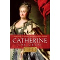 Catherine the Great, CEO Alan Axelrod Hardcover