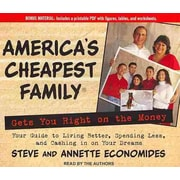 America's Cheapest Family Gets You Right on the Money Annette Economides , Steve Economides Tantor Media