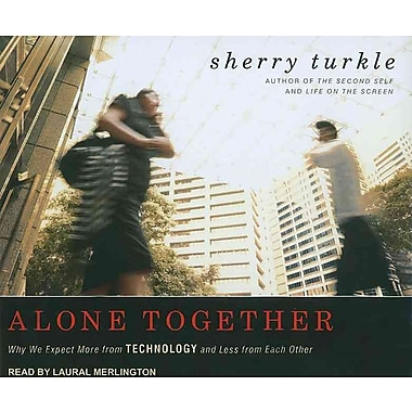 alone together by sherry turkle essay Summary and response essay— alone together: the writer, sherry turkle, does not explicitly express whether she encourage[agr] or depreciates[wc.