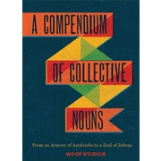 A Compendium of Collective Nouns Woop Studios, Jay Sacher Hardcover