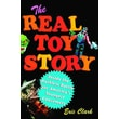 The Real Toy Story Eric Clark Paperback