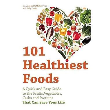 101 Healthiest Foods Joanna McMillan Price, Judy Davie Paperback