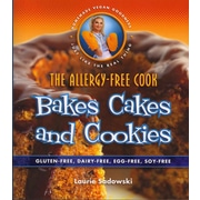 The Allergy Free Cook Bakes Cakes and Cookies Laurie Sadowski Paperback