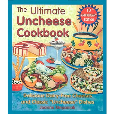 The Ultimate Uncheese Cookbook Jo Stepaniak Paperback