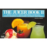 The Juicer Book II  Joanna White  Paperback