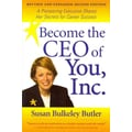 Become The CEO of You,Inc. Susan Bulkeley Butler Paperback