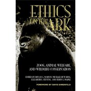 Ethics on the Ark Bryan G. Norton, Michael Hutchins, Elizabeth F. Stevens, Terry L. Maple... by