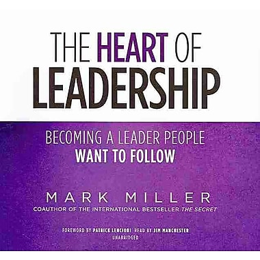 The Heart of Leadership Mark Miller CD