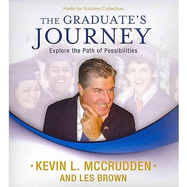 The Graduate's Journey Les Brown, Kevin L. McCrudden CD