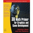 3D Math Primer For Graphics And Game Development  Fletcher Dunn, Ian Parberry Paperback