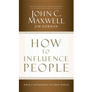 How to Influence People John C. Maxwell, Jim Dornan CD