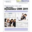 Maximizing Your Sales with Microsoft Dynamics CRM 2011 Edward Kachinske, Timothy Kachinske , Adam Kachinske Paperback