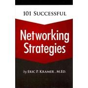 101 Successful Networking Strategies Eric Kramer Paperback