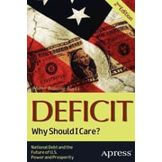 Deficit: Why Should I Care? Marie Bussing-Burks Paperback