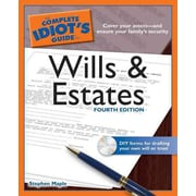 The Complete Idiot's Guide to Wills and Estates Stephen Maple  Paperback
