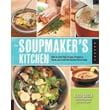 The Soupmaker's Kitchen Aliza Green Paperback