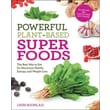 Powerful Plant-Based Superfoods Lauri Boone Paperback