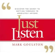 Just Listen Mark Goulston Audiobook CD
