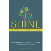 Shine Edward M. Hallowell  Hardcover