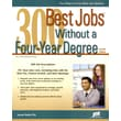 300 Best Jobs Without a Four-Year Degree Laurence Shatkin Paperback