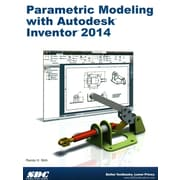Parametric Modeling with Autodesk Inventor  Randy Shih Perfect Paperback
