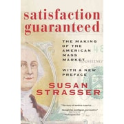 Satisfaction Guaranteed Susan Strasser  Paperback