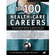 Top 100 Health-Care Careers  Dr. Saul Wischnitzer & Edith Wischnitzer Paperback