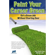 Paint Your Career Green Stan Schatt, Michele Lobl Paperback