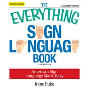 The Everything Sign Language Book Irene Duke Paperback