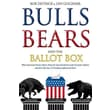 Bulls Bears and the Ballot Box Bob Deitrick,  Lew Goldfarb Paperback