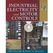 Industrial Electricity and Motor Controls Rex Miller, Mark Miller Paperback