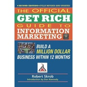 Official Get Rich Guide to Information Marketing Dan S. Kennedy Paperback