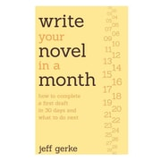 Write Your Novel in a Month Jeff Gerke Paperback