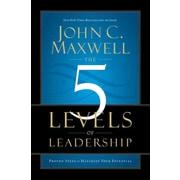 The 5 Levels of Leadership John C. Maxwell Hardcover