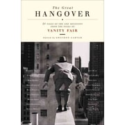 The Great Hangover Vanity Fair , Graydon Carter Paperback