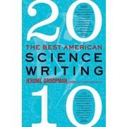 Best American Science Writing 2010 Jerome Groopman , Jesse Cohen Paperback