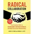 Radical Collaboration James W. Tamm, Ronald J. Luyet