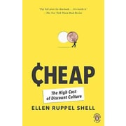 Cheap: The High Cost of Discount Culture  Ellen Ruppel Shell Paperback